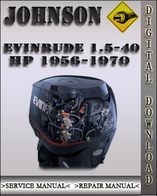 1956 1970 johnson evinrude 1 5 40 hp factory service