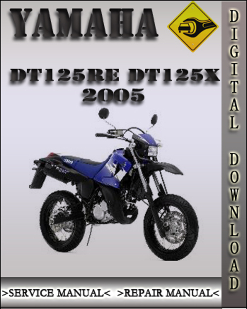 2005 yamaha dt125re dt125x factory service repair manual. Black Bedroom Furniture Sets. Home Design Ideas