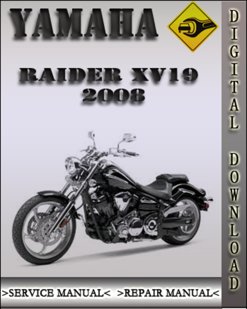 2008 yamaha raider xv19 factory service repair manual download ma rh tradebit com yamaha raider repair manual yamaha raider manual free pdf
