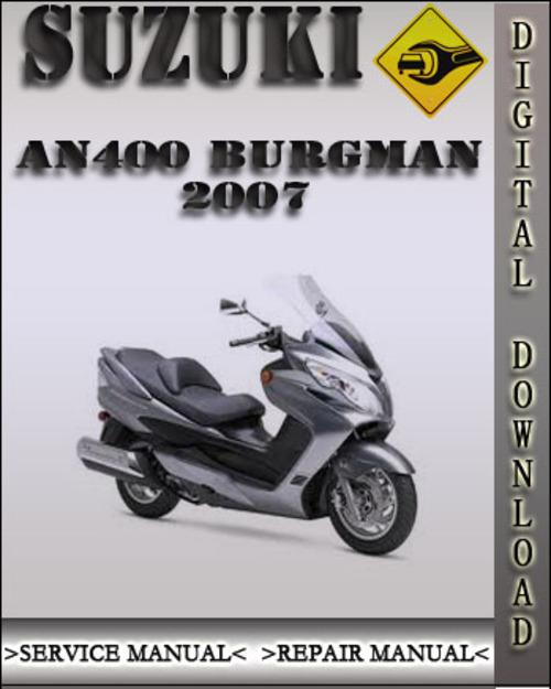 2007 suzuki an400 burgman factory service repair manual Suzuki Burgman 650 Executive Specs Suzuki Burgman Review