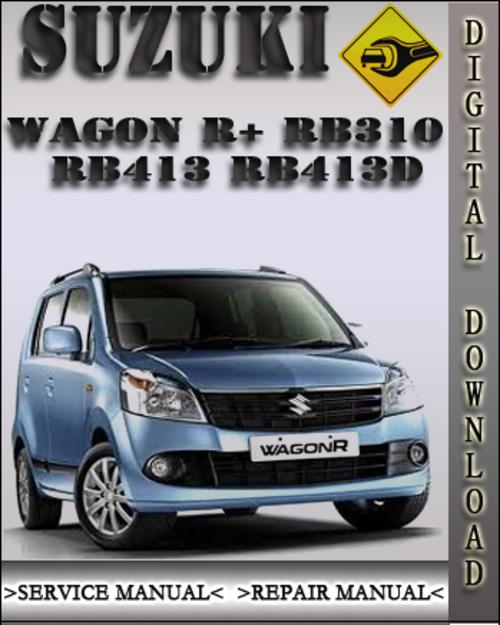suzuki wagon r rb310 rb413 rb413d factory service repair manual rh tradebit com Suzuki Cars 2013 Suzuki SX4 Crossover