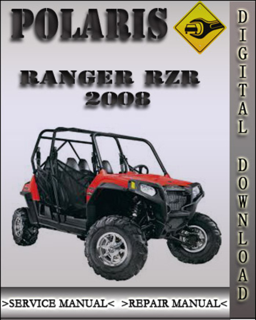 2008 polaris ranger rzr factory service repair manual