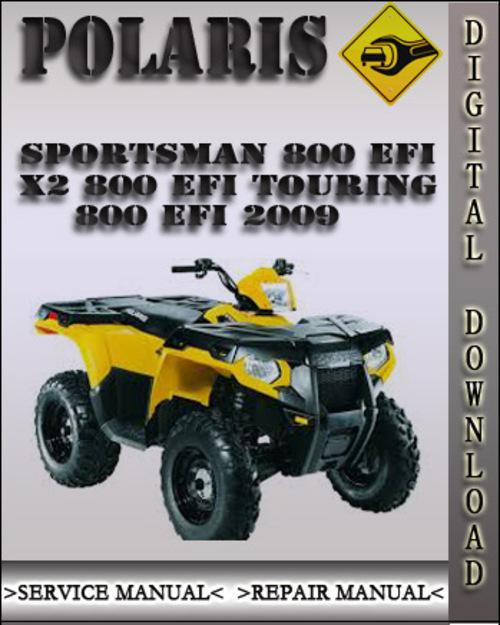 2009 Polaris Sportsman 800 Efi X2 800 Efi Touring 800 Efi