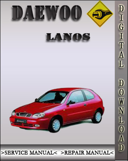 1997 daewoo lanos factory service repair manual download manuals rh tradebit com 1997 Daewoo Tico 1997 Daewoo Lanos Sedan