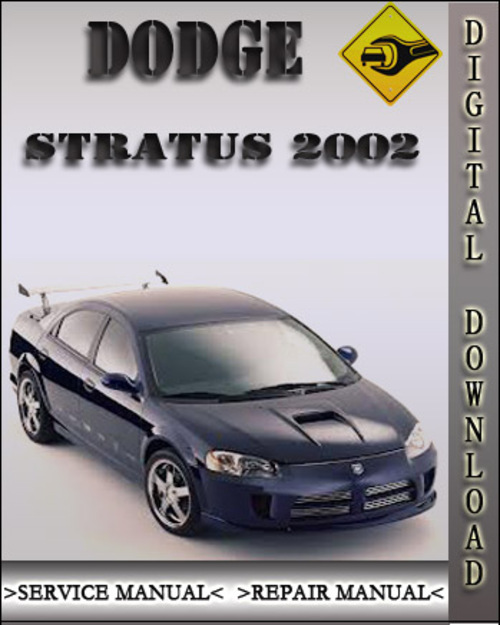 2002 dodge stratus factory service repair manual download manuals rh tradebit com 2004 dodge stratus manual online 2004 dodge stratus manual