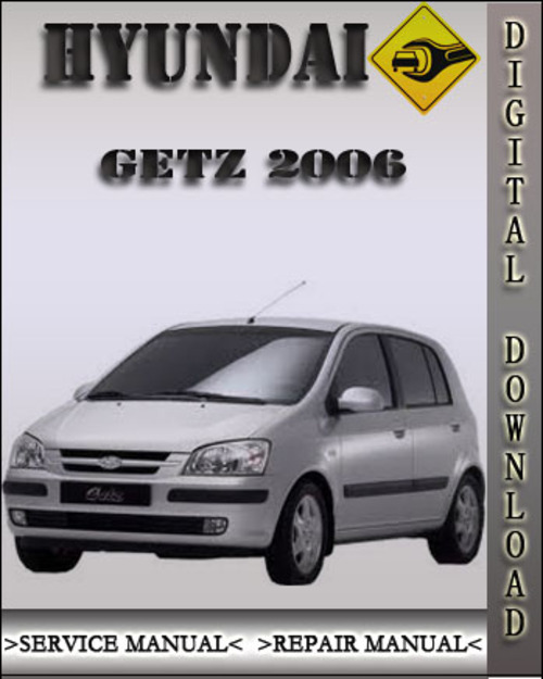 2006 hyundai getz factory service repair manual download manuals rh tradebit com Hyundai Matrix Hyundai Wallpaper