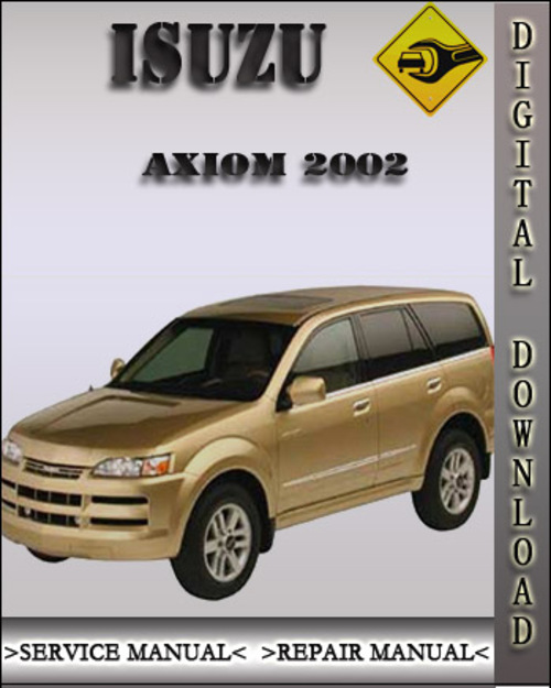 2002 isuzu axiom factory service repair manual download manuals rh tradebit com Rear Drive Shaft for 2002 Isuzu Trooper Axiom Car