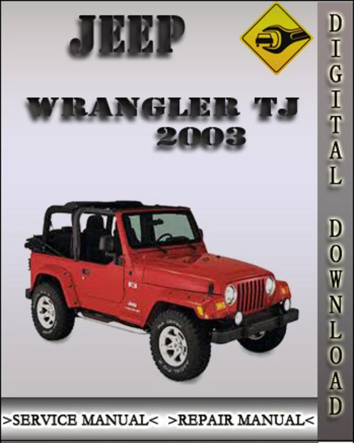 2003 jeep wrangler tj factory service repair manual. Black Bedroom Furniture Sets. Home Design Ideas