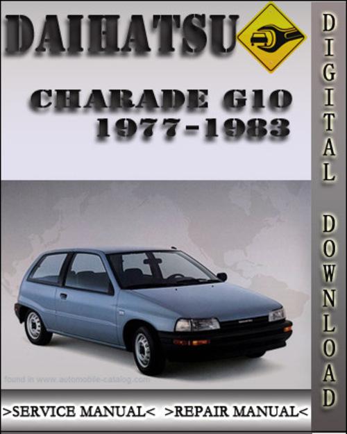 1977 1983 daihatsu charade g10 factory service repair manual 1978 1 rh tradebit com daihatsu charade g203 workshop manual daihatsu charade g203 workshop manual