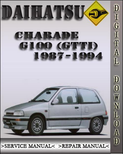 1987 1994 daihatsu charade g100 gtti factory service repair manua rh tradebit com daihatsu charade 2006 service manual daihatsu charade 2003 service manual