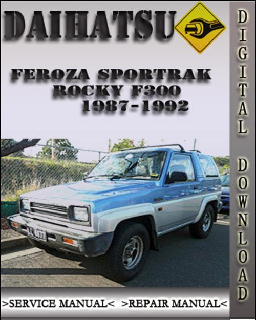 Pay for 1987-1992 Daihatsu Feroza Sportrak Rocky F300 HD Engine Factory Service Repair Manual 1988 1989 1990 1991