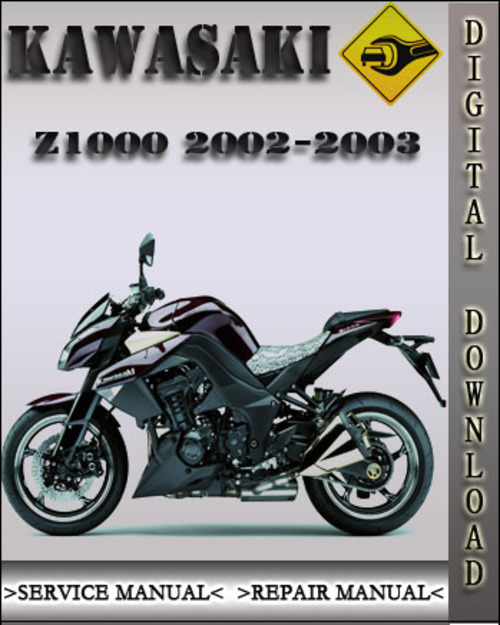 2002 2003 Kawasaki Z1000 Factory Service Repair Manual Tradebit