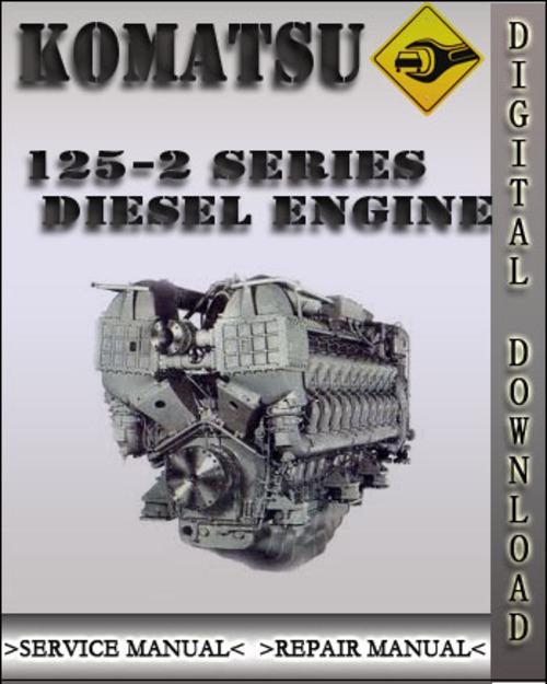 komatsu 125 2 series diesel engine factory shop service