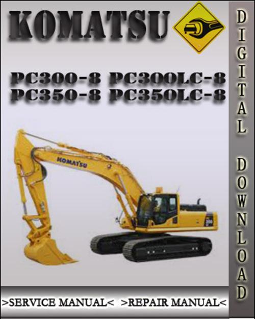 komatsu pc300 8 pc300lc 8 pc350 8 pc350lc 8 factory shop service re rh tradebit com Komatsu Excavator Hydraulic Diagrams Komatsu Excavator Manuals Heater Core