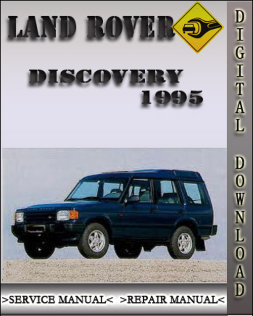 Military Land Rover Discovery 1995: 1995 Land Rover Discovery Factory Service Repair Manual