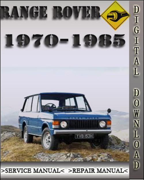 1970 1985 range rover factory service repair manual 1971 1972 1973 rh tradebit com 1982 Range Rover Interior 1972 Range Rover