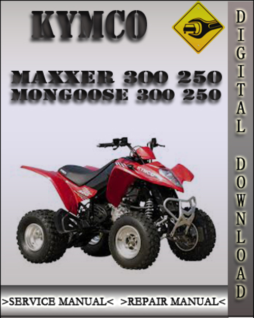 kymco maxxer 300 250 mongoose 300 250 factory service repair manual. Black Bedroom Furniture Sets. Home Design Ideas