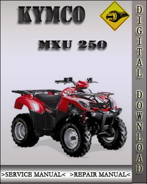Kymco Mxu 250 Factory Service Repair Manual Tradebit