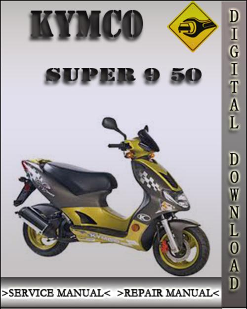 kymco super 9 50 complete workshop repair manual