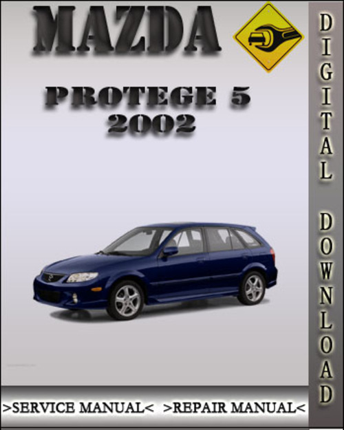 2002 mazda protege 5 factory service repair manual. Black Bedroom Furniture Sets. Home Design Ideas