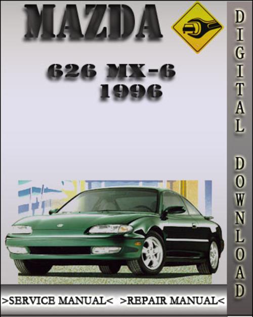 1996 mazda 626 mx 6 factory service repair manual 1997 Mazda Miata 1995 Mazda Miata