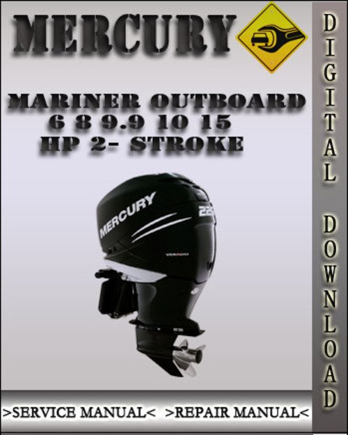 mercury mariner outboard 6 8 9 9 10 15 hp 2 stroke factory service rh tradebit com mariner 2.5 hp 2 stroke outboard manual mariner 5hp 2 stroke outboard manual
