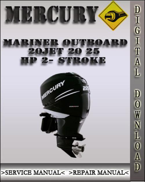 Mercury Mariner Outboard 20jet 20 25 Hp 2 Stroke Factory