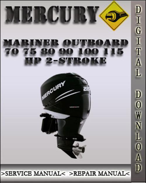 Mercury Mariner Outboard 70 75 80 90 100 115 Hp 2