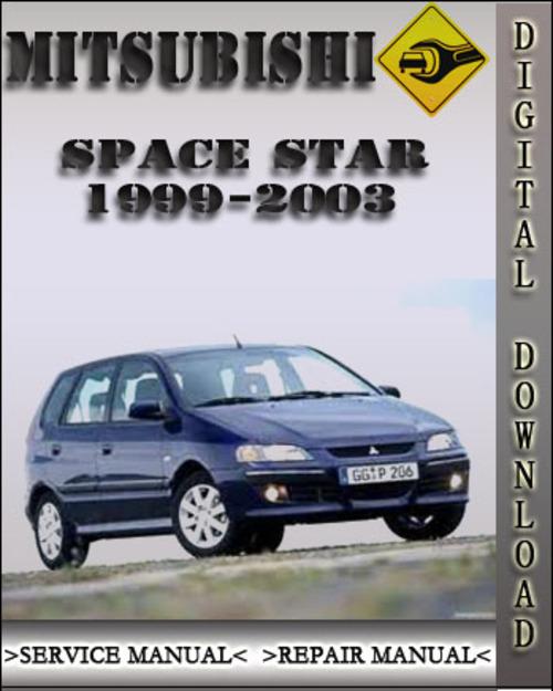 1999 2003 mitsubishi space star factory service repair manual 2000 rh tradebit com Mitsubishi Space Star 2002 2005 Mitsubishi Space Star