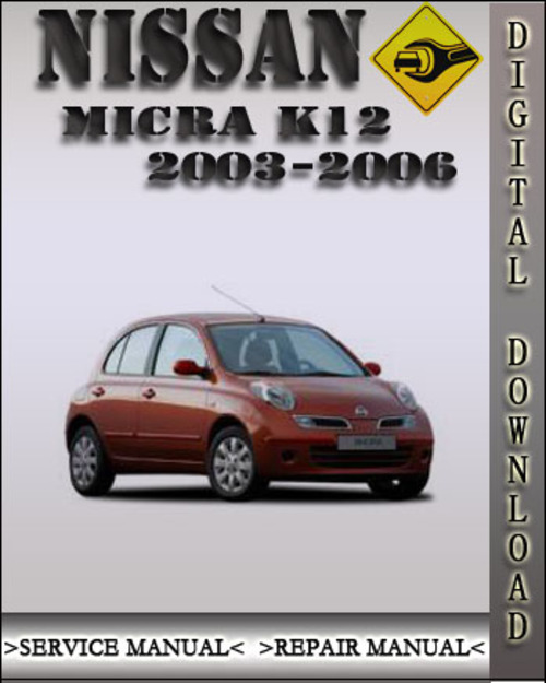 pay for 2003 2006 nissan micra factory service repair. Black Bedroom Furniture Sets. Home Design Ideas