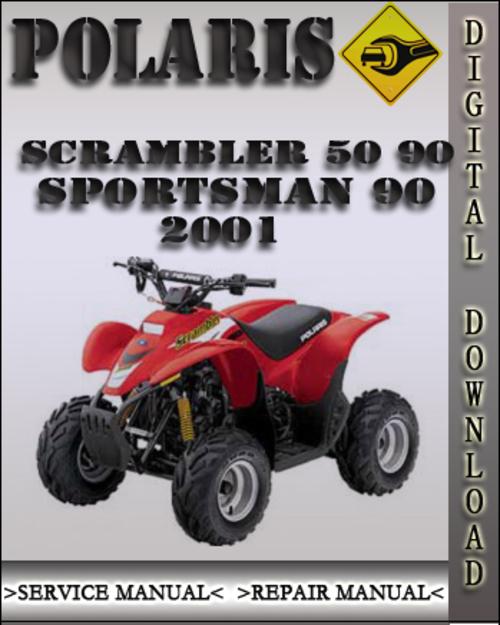 2001 Polaris Scrambler 50 90 Sportsman 90 Factory Service