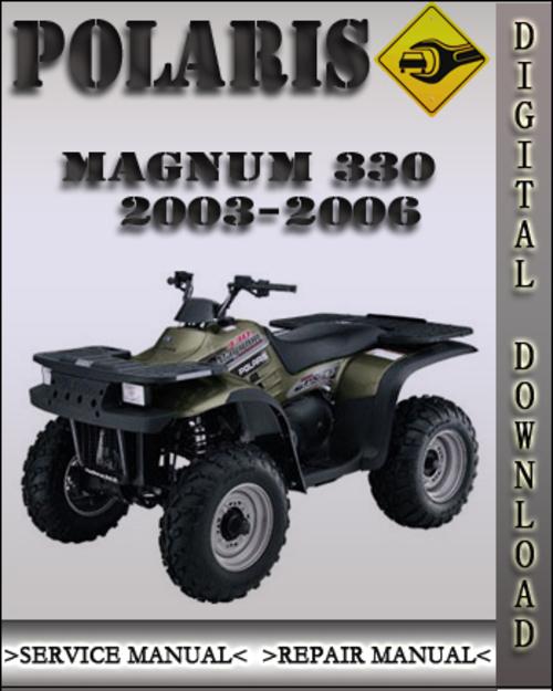 2003 2006 polaris magnum 330 factory service repair manual 2004 200 rh tradebit com polaris magnum 325 service manual. pdf polaris magnum 500 owners manual