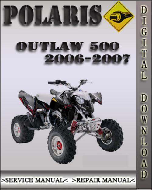 2006 2007 polaris outlaw 500 factory service repair manual downlo rh tradebit com Polaris Outlaw 500 Review Polaris Outlaw 500 Top Speed
