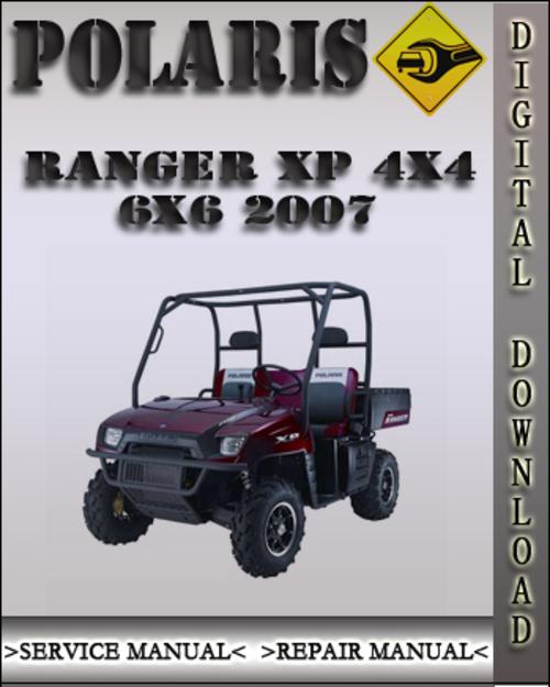 2007 Polaris Ranger Xp 700 4x4 6x6 Factory Service Repair