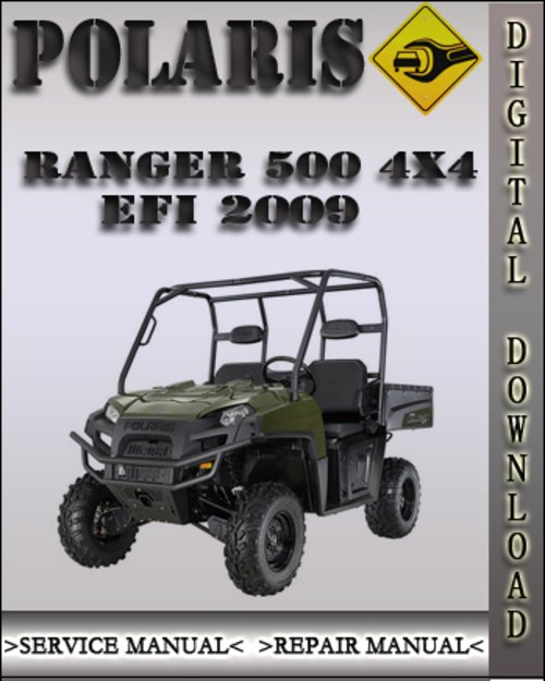 2009 Polaris Ranger 500 4x4 Efi Factory Service Repair
