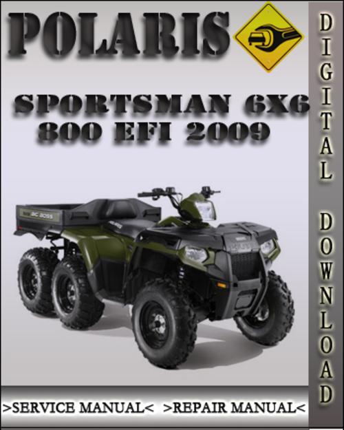 2009 polaris sportsman 6x6 800 efi factory service repair. Black Bedroom Furniture Sets. Home Design Ideas