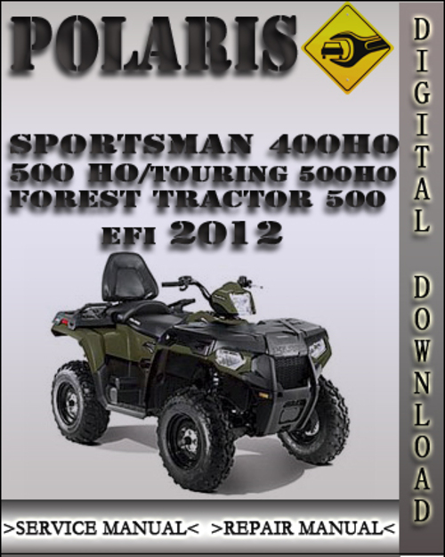 2012 polaris sportsman 400 ho 500 ho touring 500 ho forest tractor pay for 2012 polaris sportsman 400 ho 500 ho touring 500 ho forest tractor 500 efi publicscrutiny Image collections