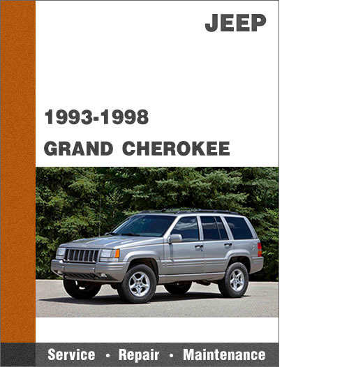 1993-1998 JEEP GRAND CHEROKEE ZJ ALL MODELS FACTORY SERVICE MANUAL on
