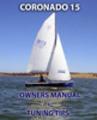 Thumbnail CORONADO 15 OWNERS MANUAL plus TUNING TIPS sail ing