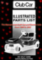 Club Car Golf Cart Illustrated Parts Manual Both Gas and Ele
