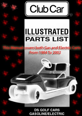 Pay for Club Car Golf Cart Illustrated Parts Manual Both Gas and Ele