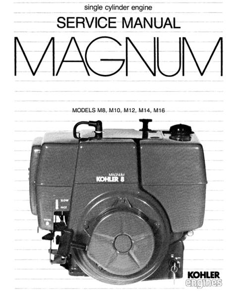 Kohler Magnum Repair Service Manual M8 M10 M12 M14 M16