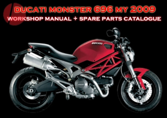 ducati monster 696 my 2009 service repair manual parts catalogue rh tradebit com ducati monster 796 workshop manual ducati monster 696 workshop manual pdf
