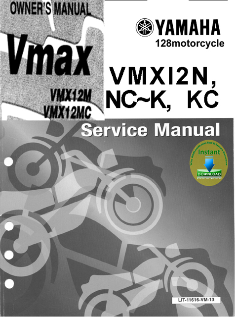 Pay for Yamaha_VMX12(N.NC-K.KC,M_MC)_  2 in 1 Service_Manual & Owners Guide .doc