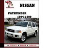 Thumbnail Nissan Pathfinder 1994 1996 1997 1998 1999 Service Manual Repair Manual pdf Download