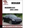 Thumbnail Nissan Maxima A33 2001 2002 2003 Service Manual Repair Manual pdf Download