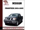 Thumbnail Nissan Frontier 2003 2004 2005 Service Manual Repair Manual pdf Download