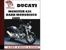 Thumbnail Ducati Monster 620 parts manual (catalogue) DARK Monodisco 2005 Pdf Download ( English,German,Italian,Spanish,French)