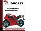 Thumbnail Ducati Superbike 999R Monoposto parts manual (catalogue) 2005 Pdf Download ( English,German,Italian,Spanish,French)