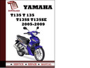 Thumbnail Yamaha T135 T 135 T135S T135SE 2005 2006 2007 2008 2009 Workshop Service Repair Manual Pdf Download